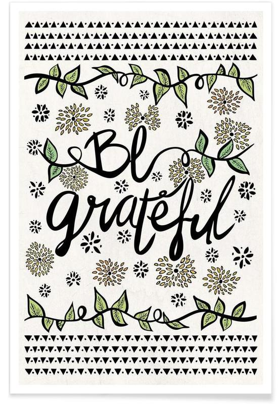 Quotes & Slogans, Be Grateful Poster