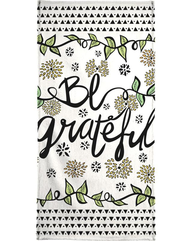 Be Grateful Bath Towel