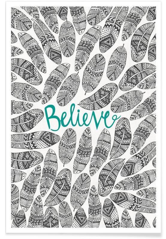 Plumes, Motivation, Believe affiche