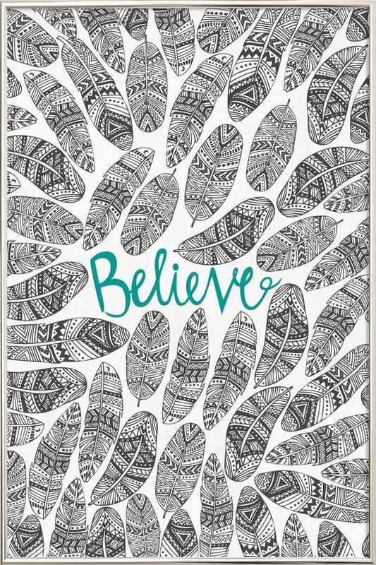 Believe Poster in Aluminium Frame