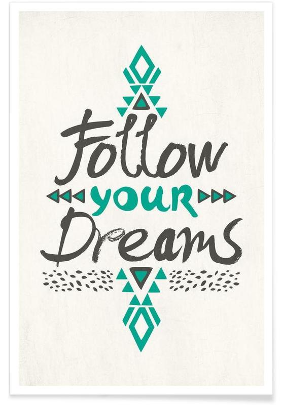 Follow Your Dreams -Poster