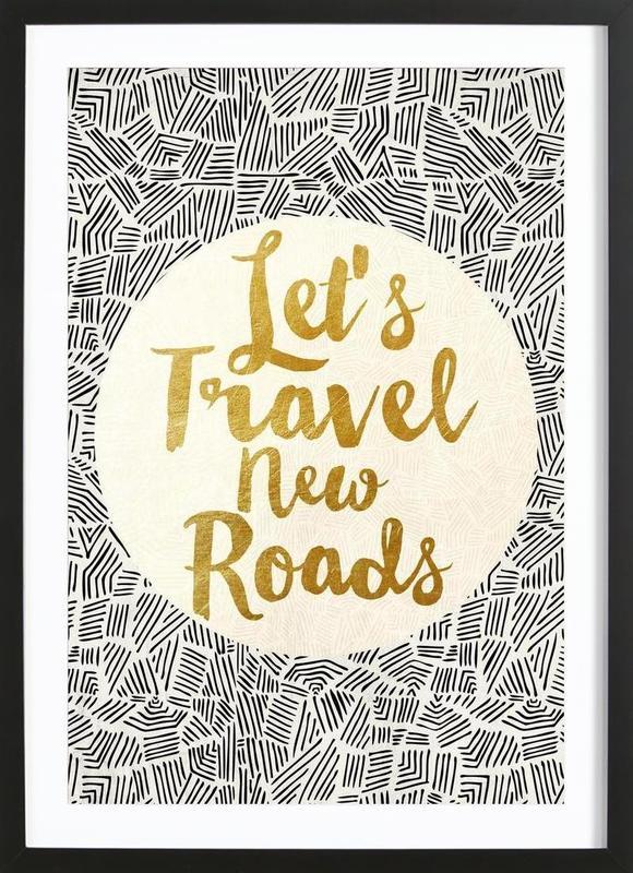Let's Travel New Roads -Bild mit Holzrahmen