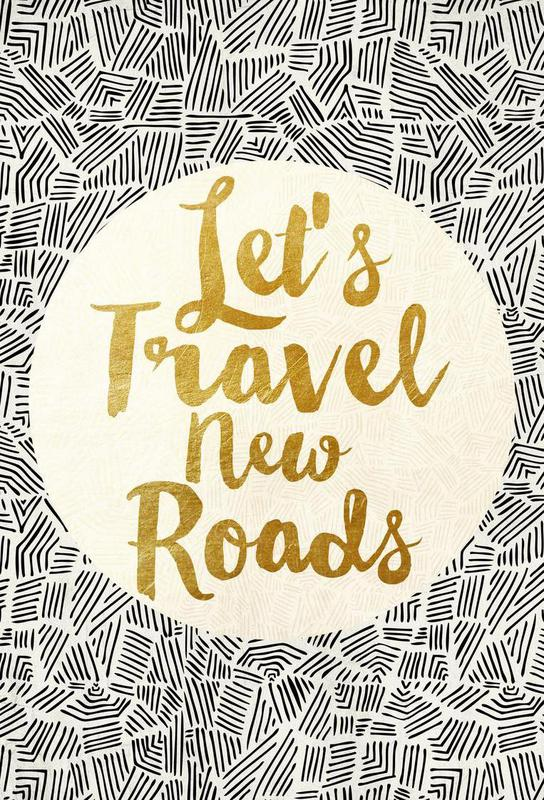Let's Travel New Roads Aluminium Print