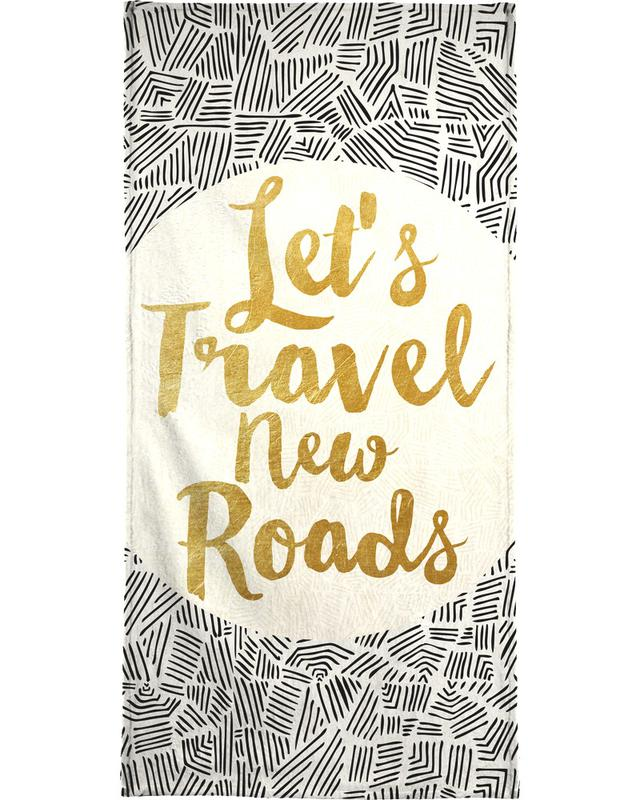 Motivational, Quotes & Slogans, Let's Travel New Roads Beach Towel