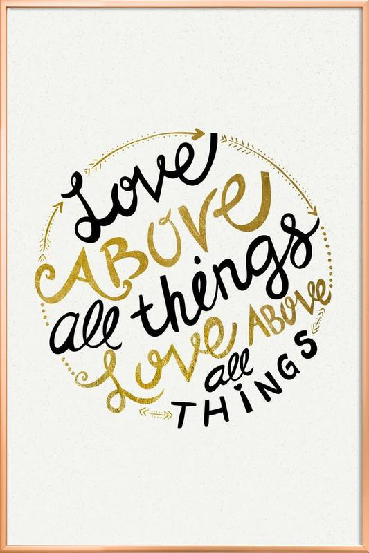Love Above All Things Poster in Aluminium Frame