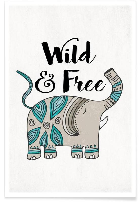 Éléphants, Motivation, Wild And Free affiche