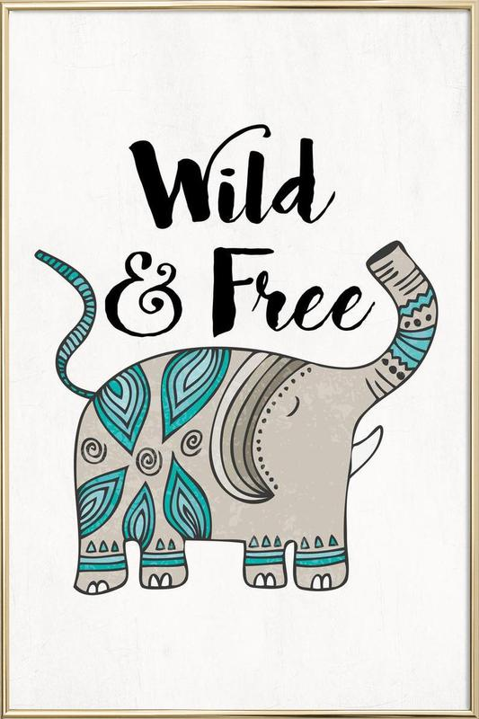 Wild And Free Poster in Aluminium Frame