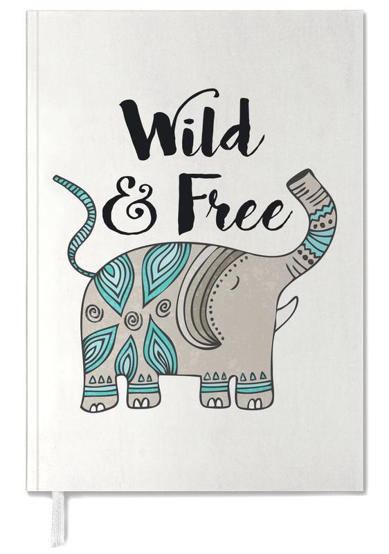Éléphants, Motivation, Wild And Free agenda