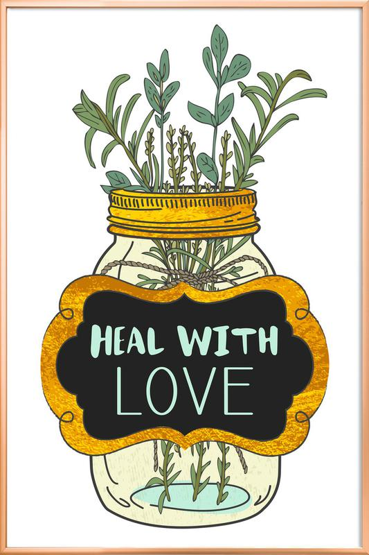 Heal with Love Poster in Aluminium Frame