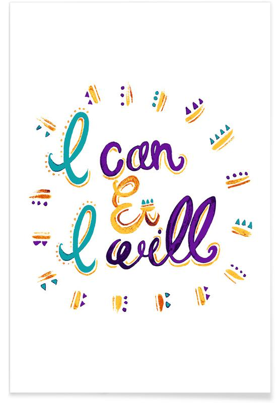 Motivational, I Can and I Will Poster