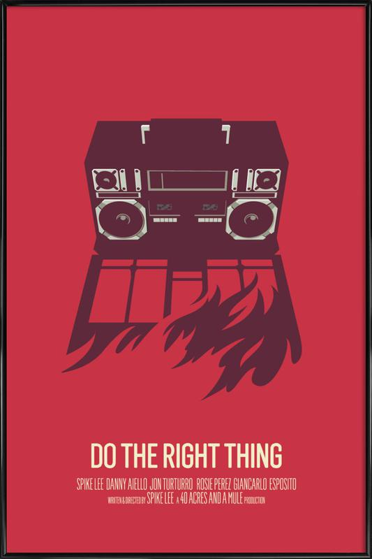 Do The Right Thing Framed Poster