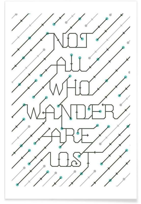 Citations et slogans, Not All Who Wander affiche