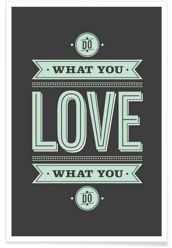 Do What You Love -Poster