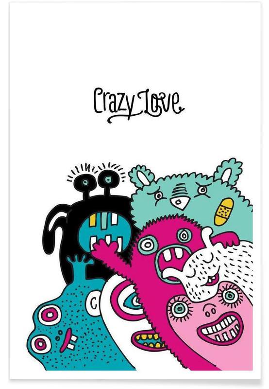 Créatures et hybrides, Crazy Love affiche
