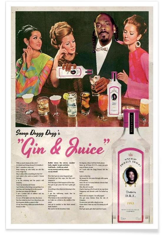 Cocktails, Hip-Hop & Rap, Gin & Juice - Snoop Dogg affiche