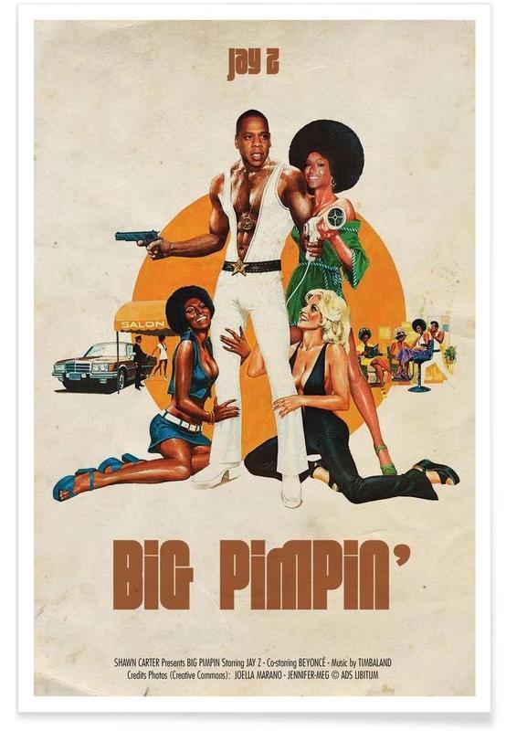 Big Pimpin Poster