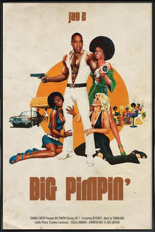 Big Pimpin -Bild mit Kunststoffrahmen