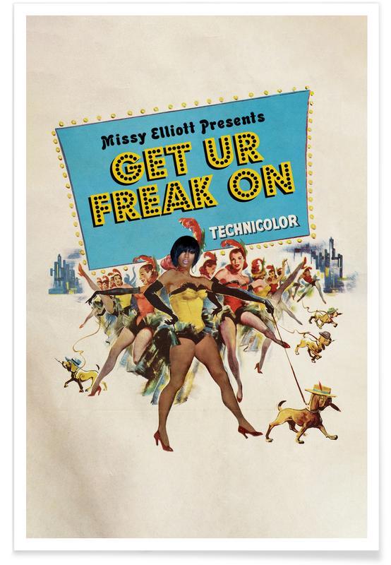 Hip Hop & Rap, Vintage, Pop Art, Get Ur Freak On Poster