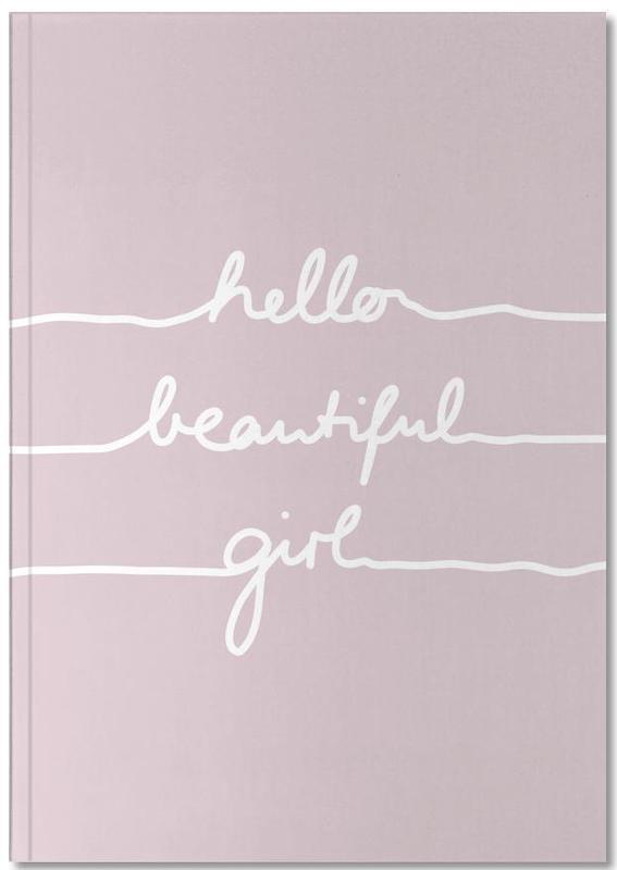 Naissances, Hello Beautiful Girl Notebook