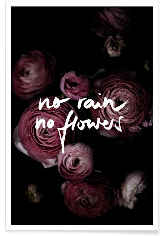 Quotes en slogans, Rozen, No Rain No Flowers poster