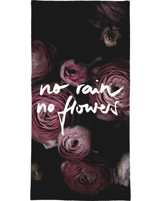 No Rain No Flowers -Handtuch