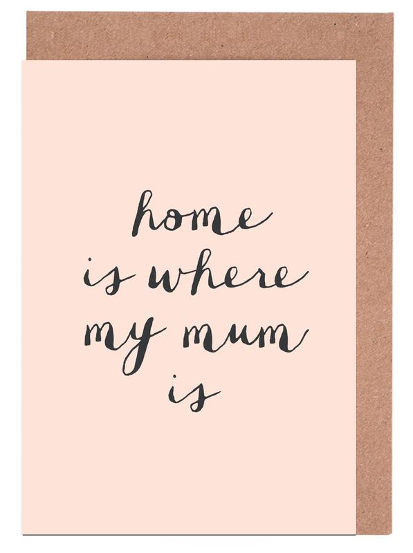 Home Is where My Mum Is Greeting Card Set