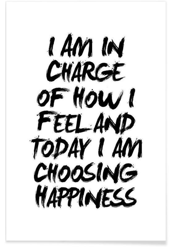 Noir & blanc, Motivation, Citations et slogans, I Am In Charge of How I Feel affiche
