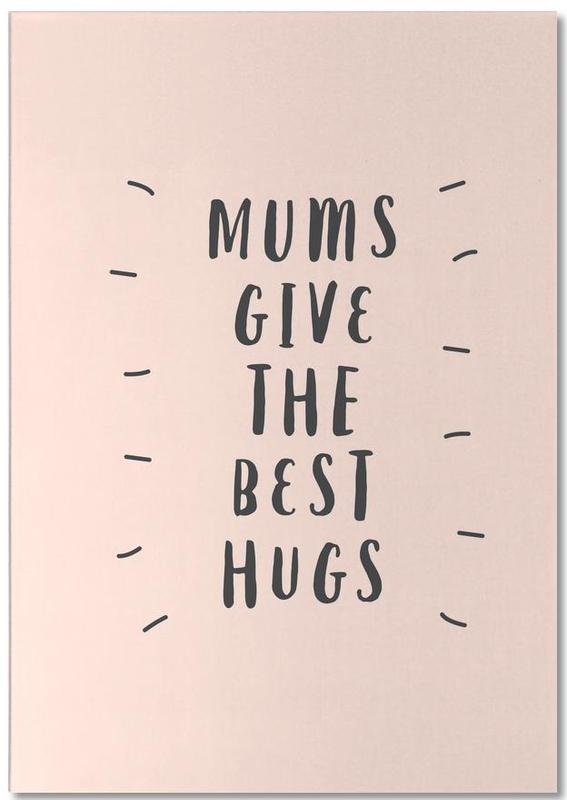Mums Give The Best Hugs Notepad