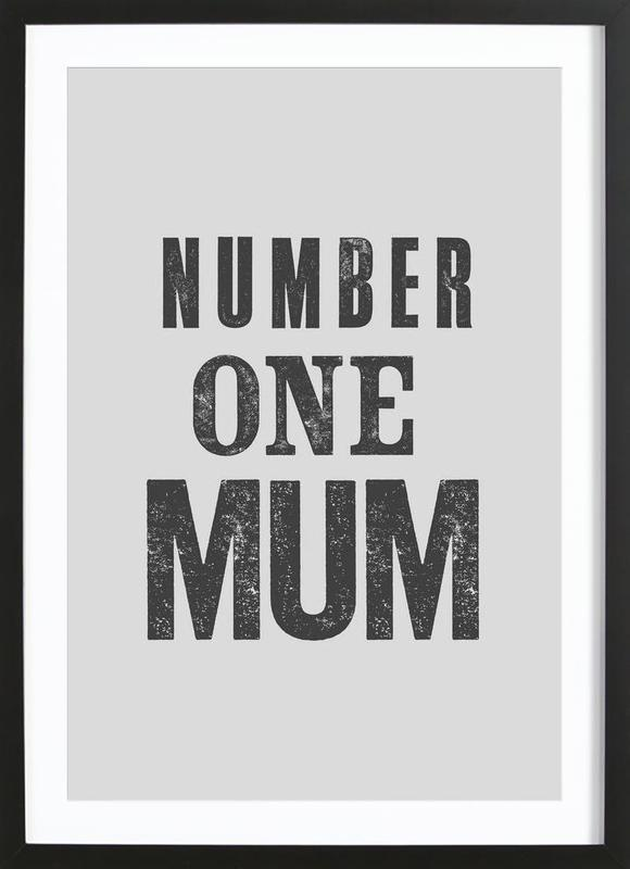Number One Mum Framed Print