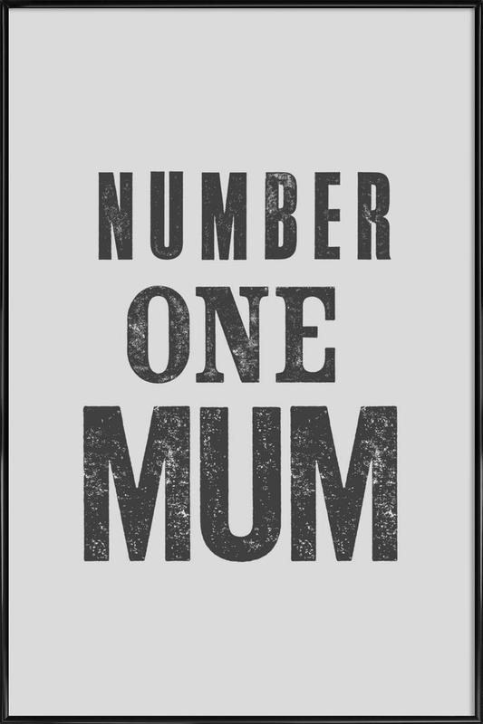 Number One Mum Framed Poster