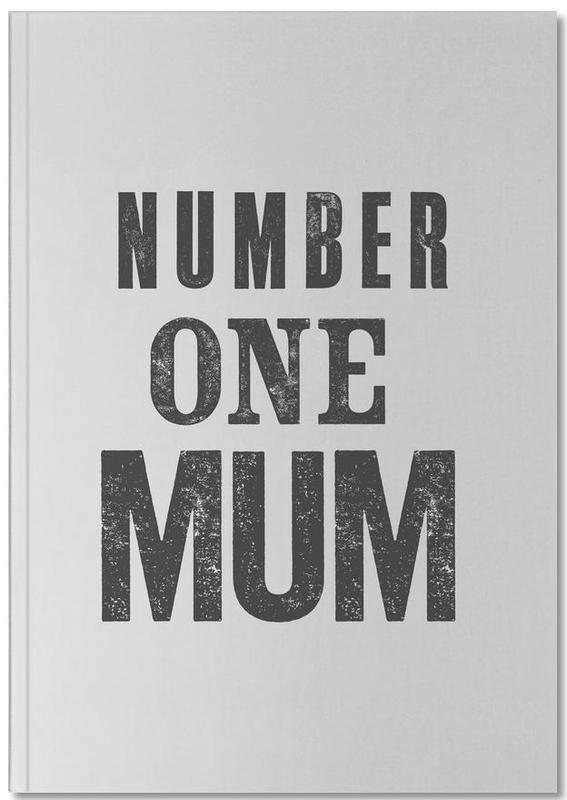 Citations et slogans, Noir & blanc, Fête des mères, Number One Mum Notebook