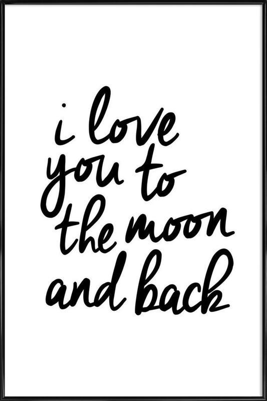 I Love You to the Moon and Back -Bild mit Kunststoffrahmen