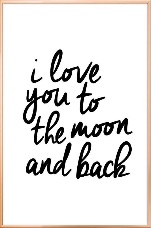 I Love You to the Moon and Back -Poster im Alurahmen