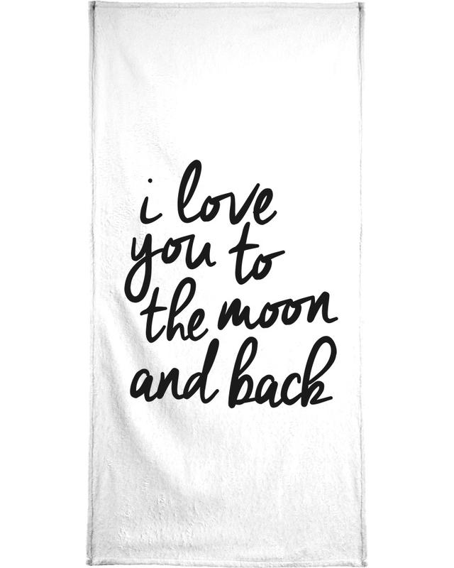 I Love You to the Moon and Back serviette de bain