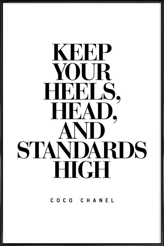 Keep Your Heels Framed Poster