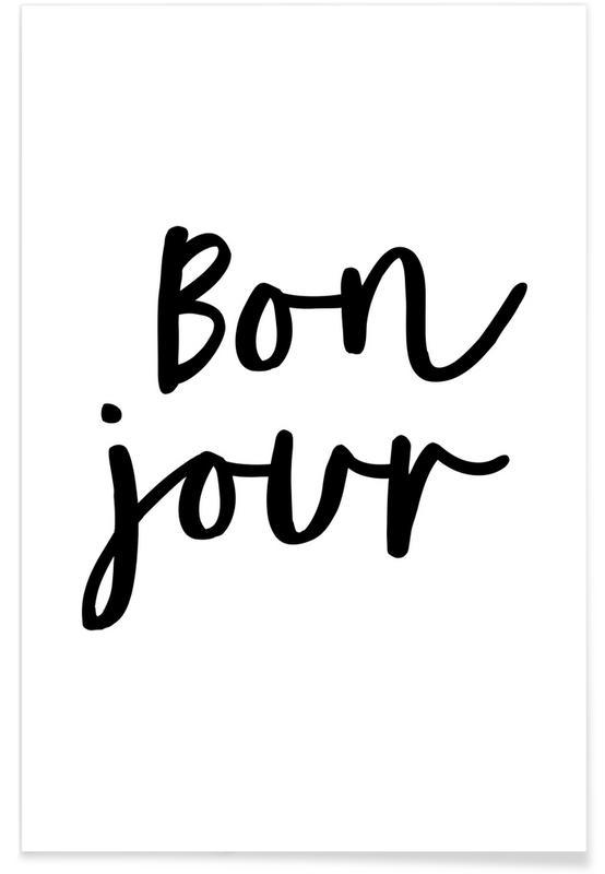 Noir & blanc, Citations et slogans, Bonjour affiche
