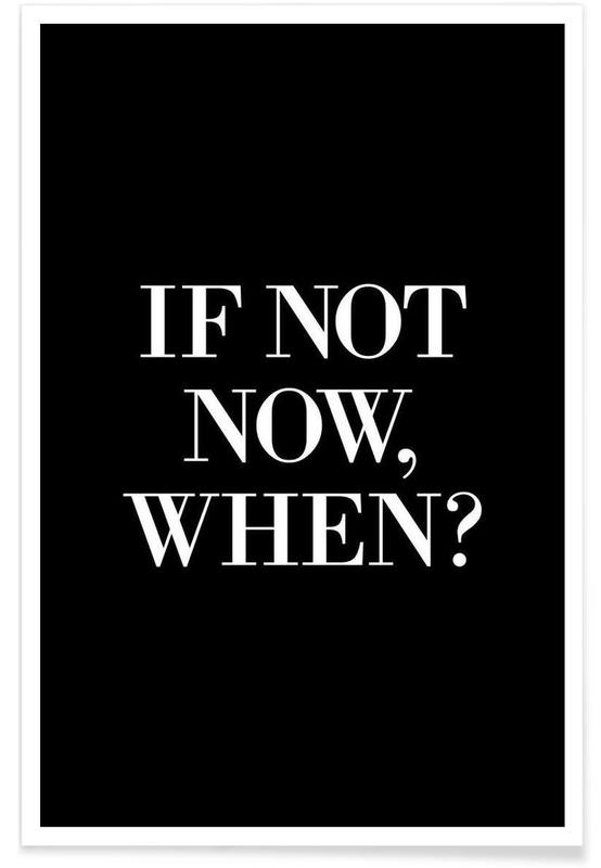 If Not Now When Poster