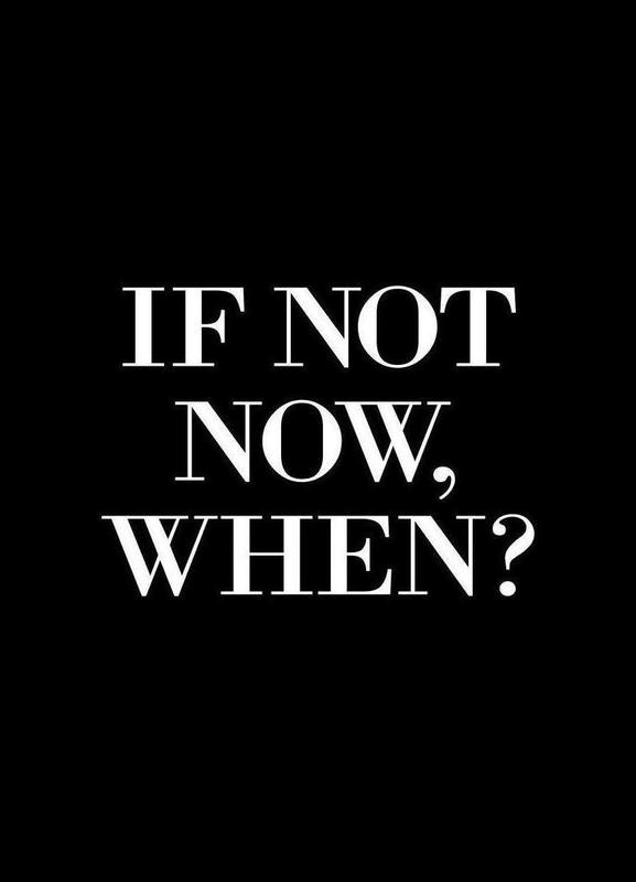 If Not Now When Canvas Print