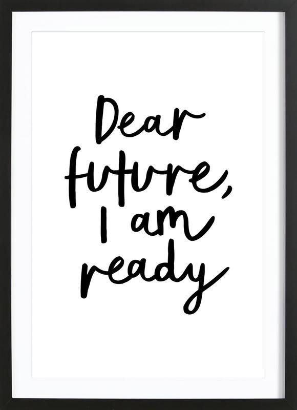 Dear Future I Am Ready -Bild mit Holzrahmen