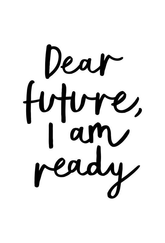 Dear Future I Am Ready tableau en verre