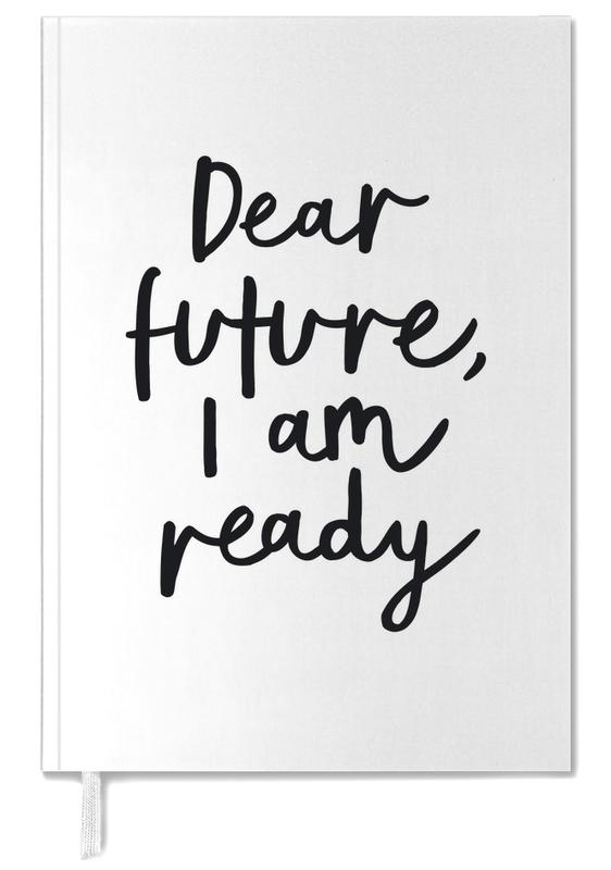 Dear Future I Am Ready -Terminplaner