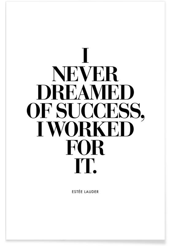 Dreamed Of Success Poster