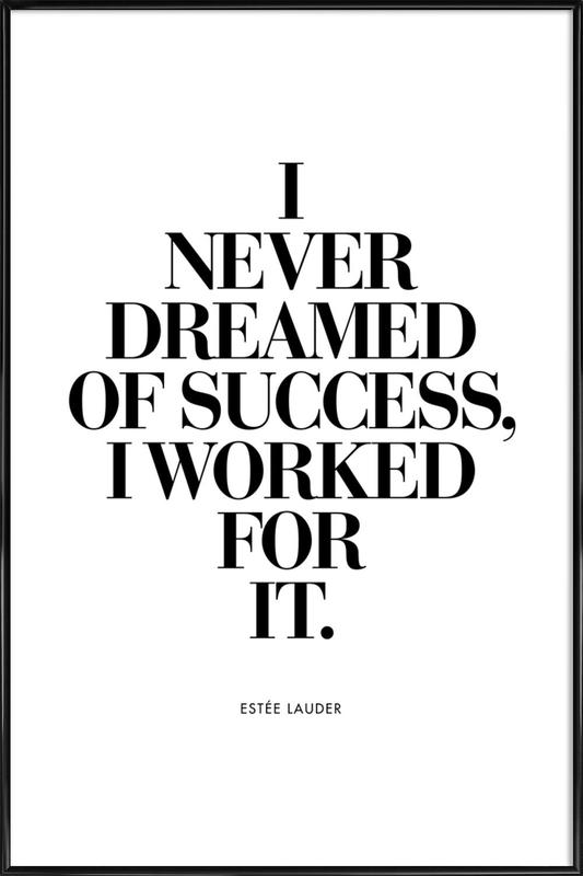 Dreamed Of Success -Bild mit Kunststoffrahmen