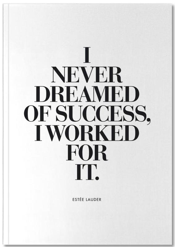Dreamed Of Success Notebook