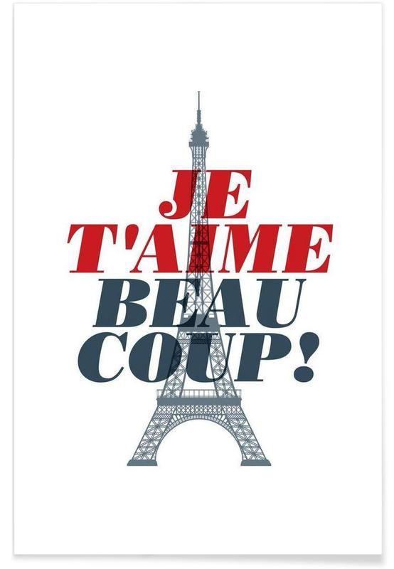 Paris, Quotes & Slogans, Je t'aime beaucoup Poster