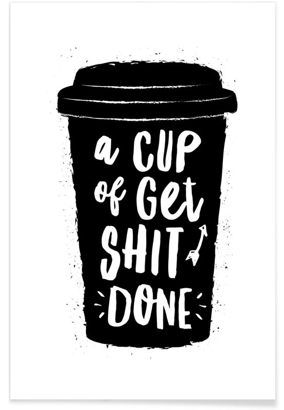 A Cup of Get Shit Done affiche