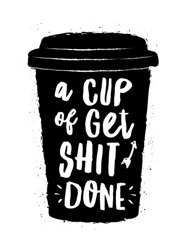 A Cup of Get Shit Done Canvas Print