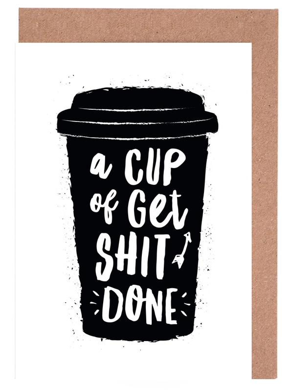 A Cup of Get Shit Done Greeting Card Set