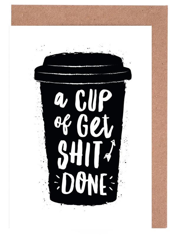 A Cup of Get Shit Done cartes de vœux