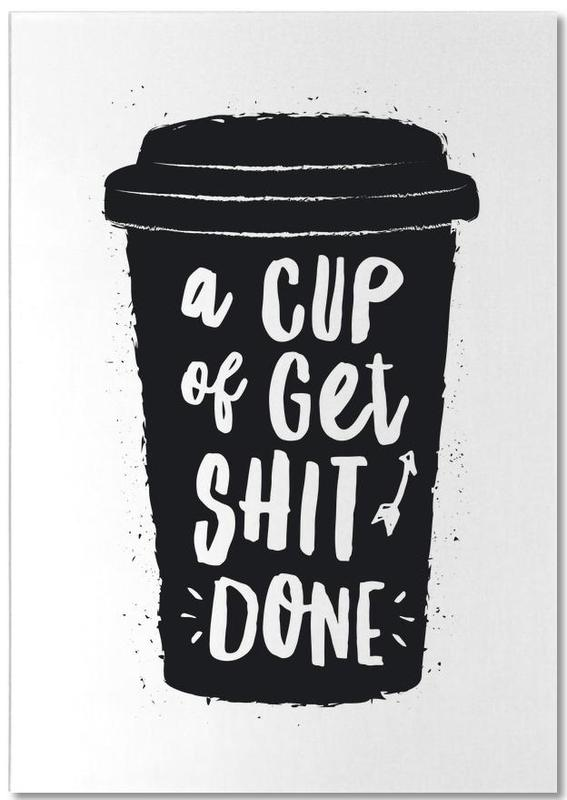 A Cup of Get Shit Done bloc-notes
